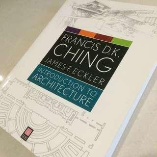 Introduction To Architecture, By Francis D.K. Ching