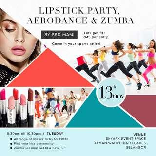 Lipstick Party & Zumba (RSVP NOW)