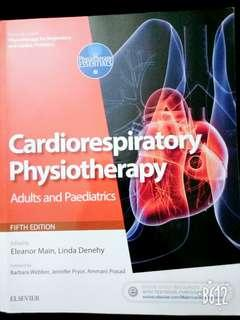 Cardiorespiratory Physiotherapy Adults and Paediatrics 5th edition