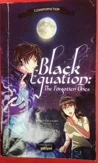 Black Equation: The Forgotten Ones