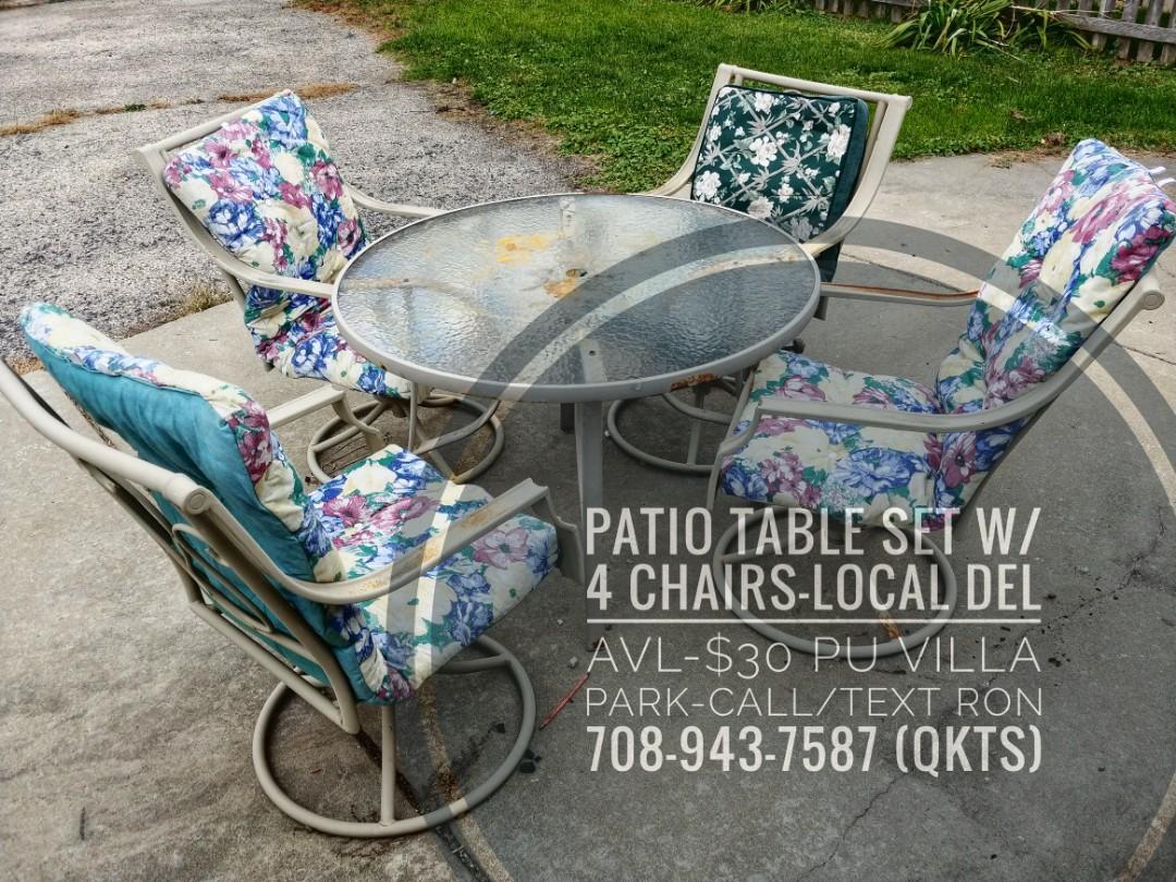 Nice Patio Table Set W/4 Chairs $30 PU Villa Park-Local Del Avl-Call/Text Ron 708-943-QKTS (7587)