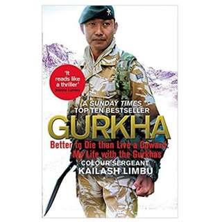 🚚 Gurkha : Better to Die than Live a Coward: My Life in the Gurkhas Paperback Hardcover