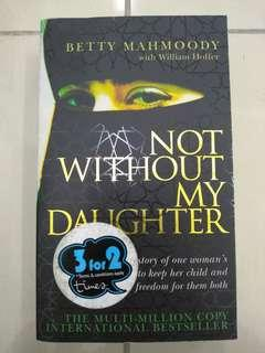 Memoir- Not Without My Daughter (Sad)