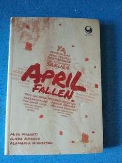 Novel April Fallen by Mita Miranti, Ghyna Amanda Putri, Alamanda Hindersah