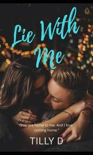 Lie With Me By Tilly D