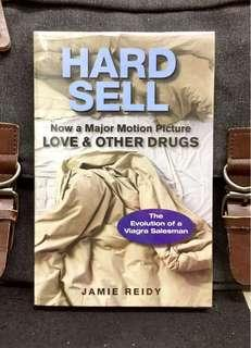 《Preloved Paperback + Author Comedic Memoir Describing His Successful Career As A Drugs Salesman During The Launching Of Viagra》Jamie Reidy - HARD SELL : Now a Major Motion Picture Love & Other Drugs
