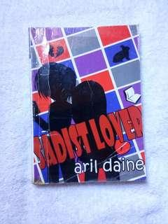 Pre-loved Wattpad Book: Sadist Lover