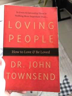 Loving people - how to love & be loved
