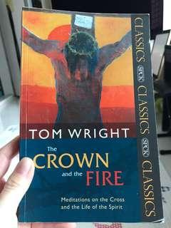 The crown and the fire - Tom Wright