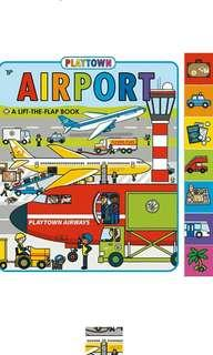 Playtown Airport (revised edition) : A Lift-The-Flap Book