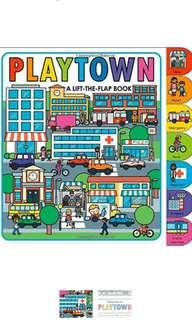 Playtown A Lift-The-Flap Book