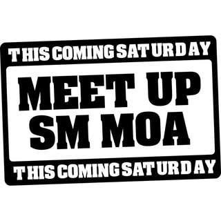 Meet-up at SM MOA This Coming Saturday (November 10, 2018)