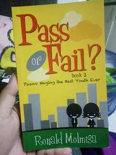 Pass or Fail? -Paano maging the Best Youth ever?