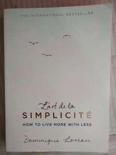 Simplicty - how to live more with less