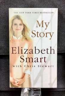 《New Book Condition + The Harrowing Memoir And True Story Of Abduction & Survival From The Courageous Young Woman Who Lived it》Elizabeth Smart - MY STORY