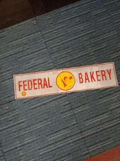 Federal Bakery vintage metal signage