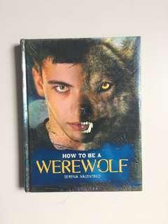 How to be a Werewolf HB