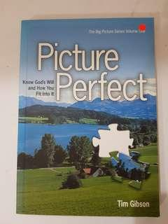 Picture Perfect - Know God's Will and How You Fit Into it