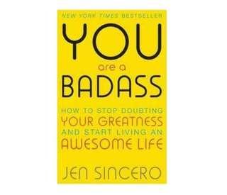 [Ebook] You Are a Badass : How to Stop Doubting Your Greatness and Start Living an Awesome Life: Embrace self care with one of the world's most fun self help books by Jen Sincero [PDF]
