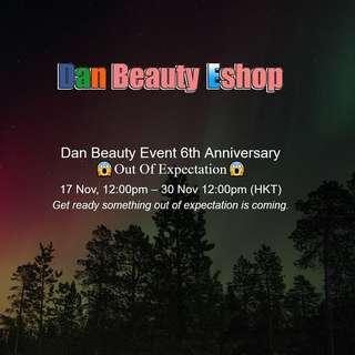 六周年店慶 Dan Beauty 6th Anniversary Event