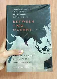 Between Two Oceans: A Military History of Singapore