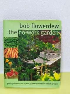 Bob flowerdew the no-work garden