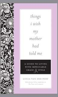 EBOOK things i wish my mother had told me by lucia van der post