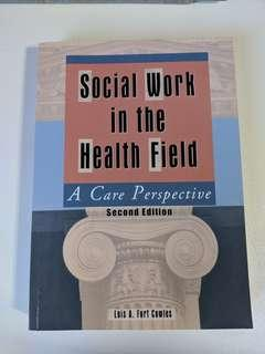 Social Work in the Health Field (second edition)