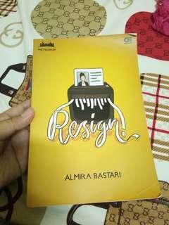 Novel Resign by Almira Bastari