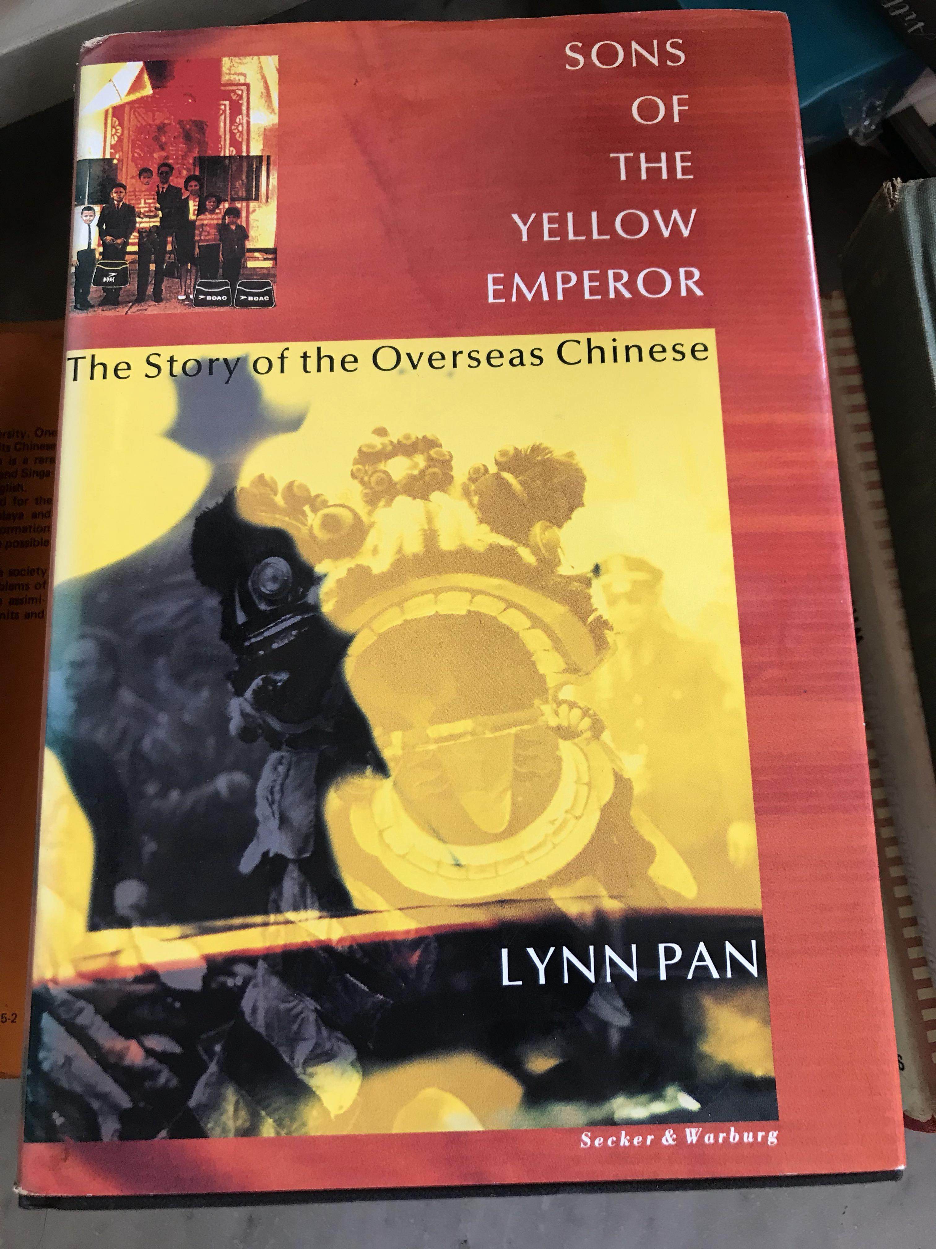 1990) SONS OF THE YELLOW EMPEROR: THE STORY OF THE OVERSEAS ...