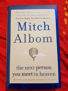 The next person you meet in heaven by Mitch Albom