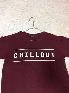 maroon chill out shirt