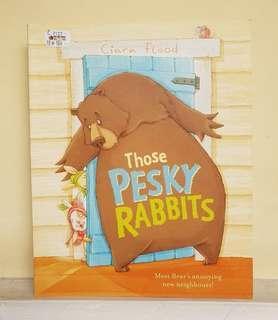 BUKU CERITA ANAK NEW : Those Pesky Rabbit