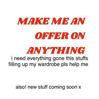 OFFERS COME MY WAY!!