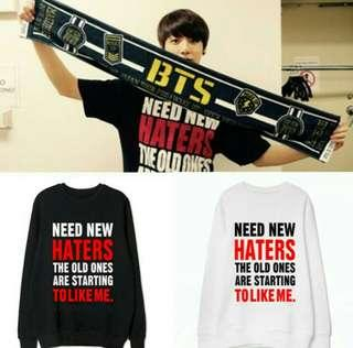 [PO] NEED NEW HATERS THE OLD ONES ARE STARTING TO LIKE ME PULLOVER