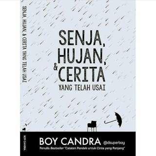 Novel Senja, Hujan dan Cerita yang Telah Usai