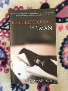 Reflections of a Man by Mr. Amari Soul