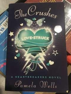 Novel -The Crushes  A heartbreaker novel by Pamella Wells