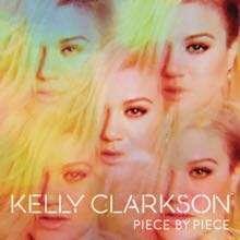 Kelly Clarkson | Piece By Piece