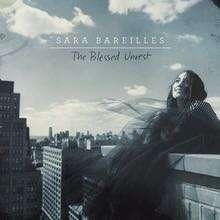 Sara Bareilles | The Blessed Unrest