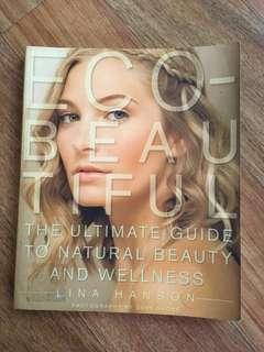 Guide for natural beauty and wellness