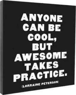 🚚 Anyone Can Be cool But Awesome Takes Practice Wall Canvas