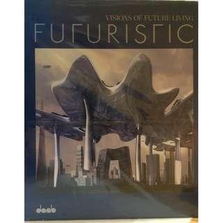 Futuristic: Visions of Future Living Hardcover