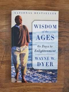 Wisdom of the Ages (Wayne W. Dyer)
