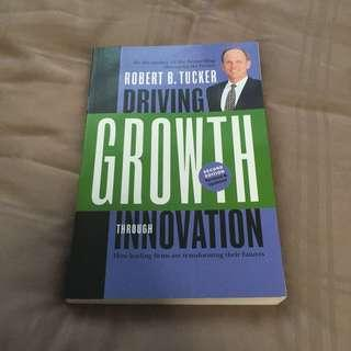 Driving Growth Through Innovation (Signed Copy)