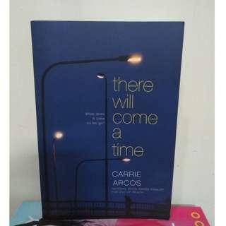 [English Book] There Will Come a Time by Carrie Arcos