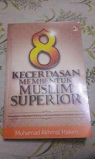 8 kecerdasan membentuk Muslim Superior