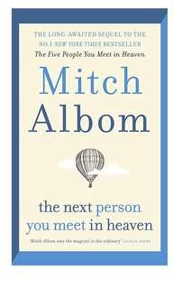 """🚚 """"The Next Person You Meet In Heaven"""" by Mitch Albom"""
