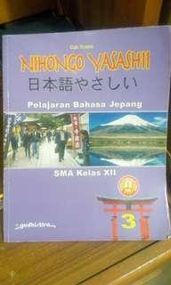 Buku bahasa jepang ktsp 2006 yasashii nihongo grafindo kelas 11 dan nihongo yasahsii yudhistira kelas 10 dan 12 SMA