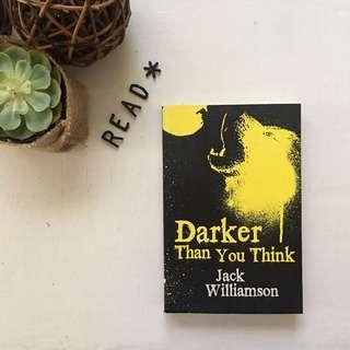 Darker than you think by Jack Williamson book